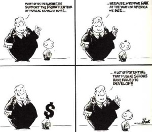 Cartoon: http://www.herinst.org/BusinessManagedDemocracy/education/privatising/EMO.html